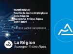 Numérique. Feuille de route stratégique de la Région Auvergne-Rhône-Alpes 2017-2021